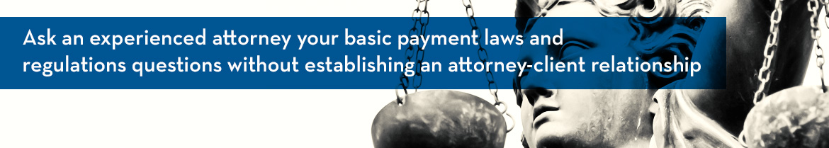 Ask an experienced attorney your basic payment laws and