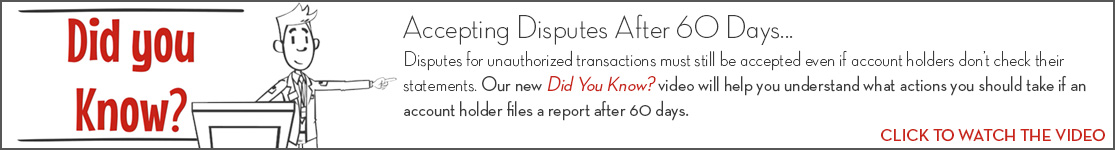 EPCOR Did You Know video series, Handling Disputed Transactions Beyond 60 Days