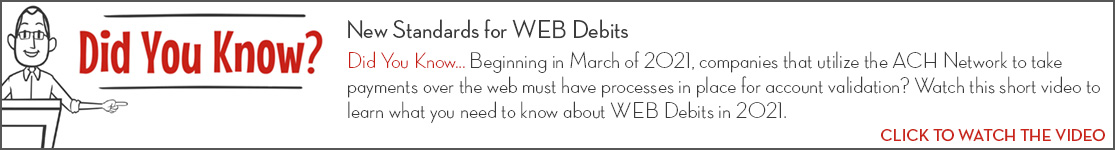 EPCOR Did You Know video series, New Standards for WEB Debits